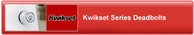 Kwikset Series Deadbolts