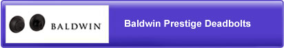 Baldwin Prestige Deadbolts