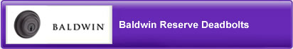 Baldwin Reserve Deadbolts