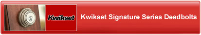 Kwikset Signature Deadbolts