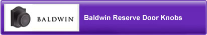 Baldwin Reserve Door Knobs